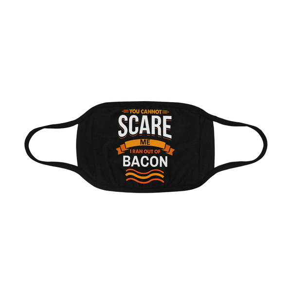 You Cannot Scare Me I Ran Out Of Bacon BBQWashable Reusable Cloth Face Mask-NeatFind.net