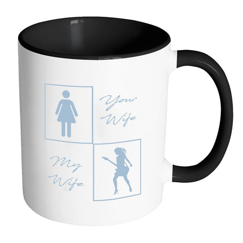 Your Boring Wife My Guitarist Wife Electric Guitar Awesome Best Cool Funny Unique 11oz 7 Colors Coffee Mug-NeatFind.net