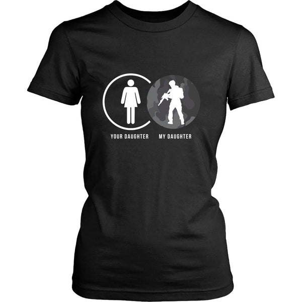 Your Daughter My Military Daughter Cool Funny Awesome Unique Patriotic USA Military Women T-Shirt for Women-NeatFind.net
