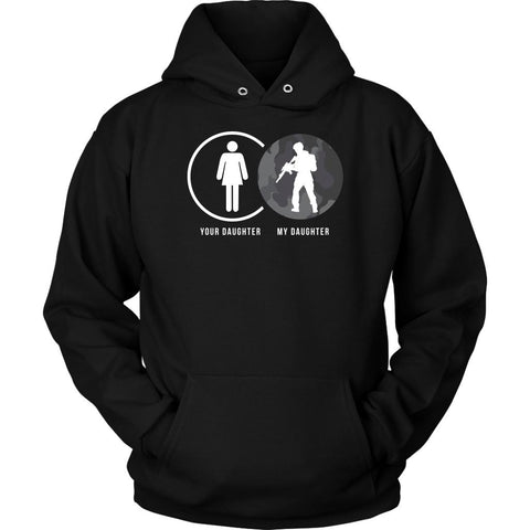 Your Daughter My Military Funny Awesome Quirky Women Soldier Gift Ideas Hoodie-NeatFind.net