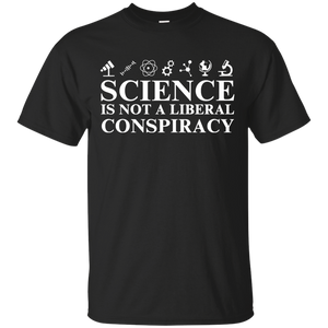 Science is Not A Liberal Conspiracy T shirt, Hoodies & Tank Top - Teemisa