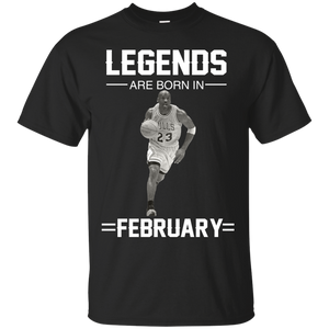 Michael Jordan: Legends Are Born In February T-Shirts & Hoodies - Teemisa