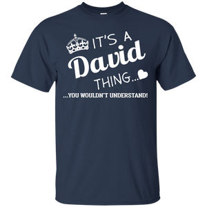Name Shirts: It's a David thing, you wouldn't understand - Teemisa