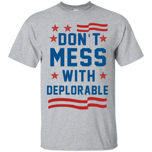 Don't Mess With Deplorable T-Shirt/Hoodies/Tank Top - Teemisa