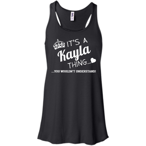 Name Shirts: It's a Kayla thing, you wouldn't understand - Teemisa