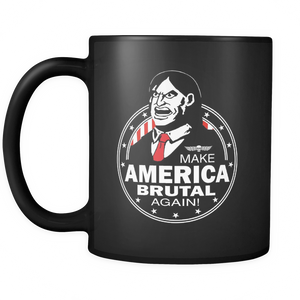 Make America Brutal Again Mug Tea Coffee - Teemisa