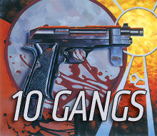 Supplement: 10 Gangs