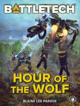 BattleTech: Hour of the Wolf