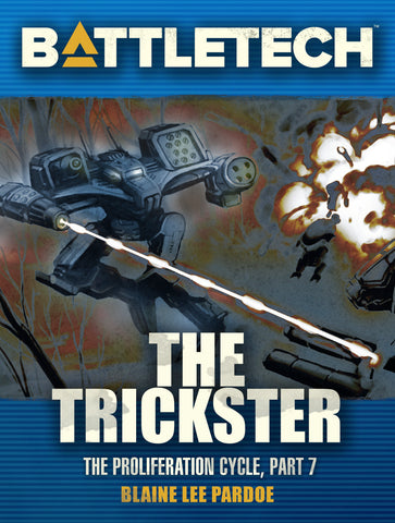 BattleTech: The Trickster (The Proliferation Cycle, Part VII)