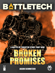 BattleTech: Broken Promises (Battle of Tukayyid, Part 9)