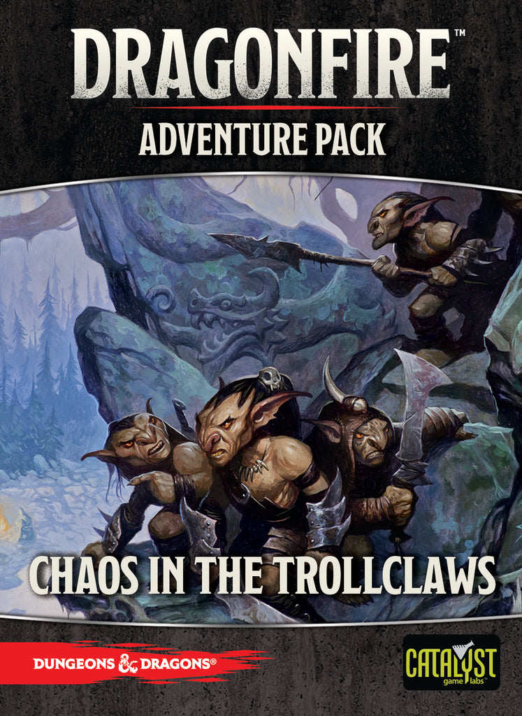 Chaos in the Trollclaws
