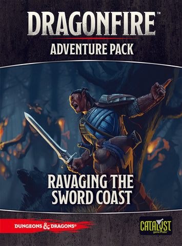 Ravaging the Sword Coast