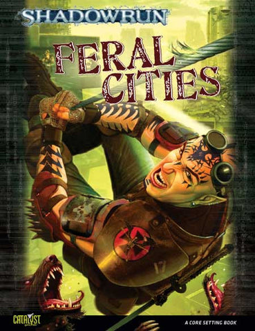 Setting Sourcebook: Feral Cities