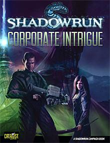 Campaign Sourcebook: Corporate Intrigue