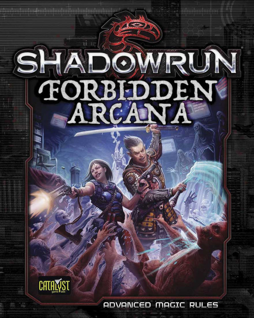 Shadowrun: Forbidden Arcana (Advanced Magic Rulebook) (Hardback)