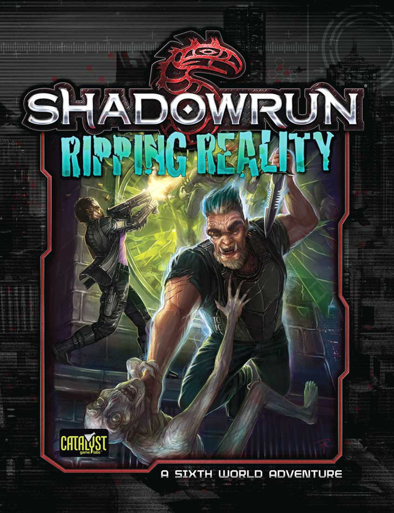 Shadowrun: Ripping Reality (Denver Adventure 3) (PDF Only)
