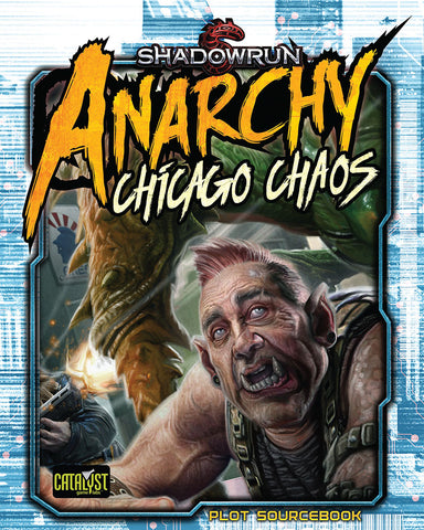 Shadowrun: Chicago Chaos (Anarchy) (Book Only)