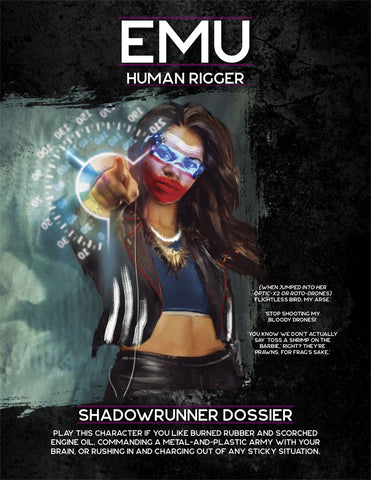 Shadowrun, Sixth World: Dossier: Emu (Human Rigger)