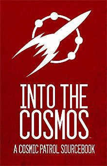 Cosmic Patrol: Into the Cosmos (Book & PDF Combo)