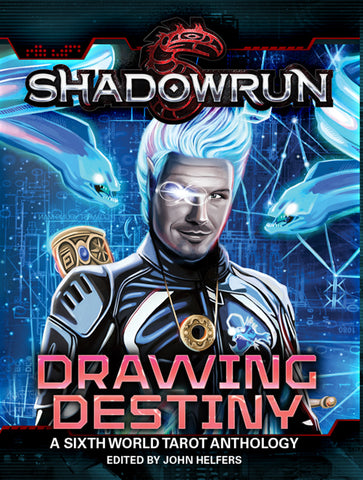 Drawing Destiny (A Sixth World Tarot Anthology)