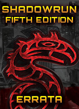 Shadowrun, Fifth Edition Errata