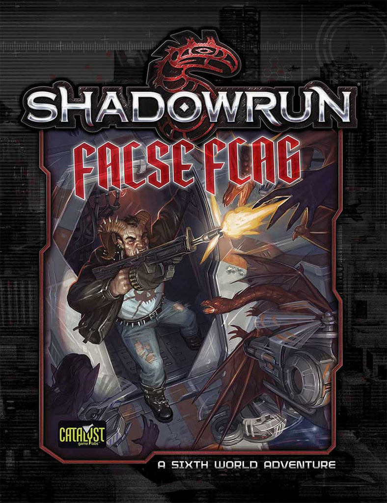 Shadowrun: False Flag: Denver Adventure 2 -  Catalyst Game Labs