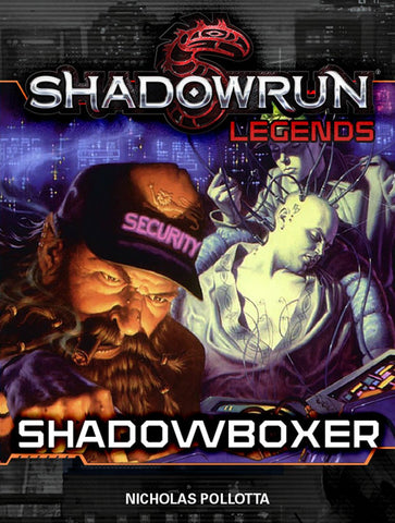 Legends: Shadowboxer
