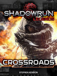 Shadowrun Legends: Crossroads