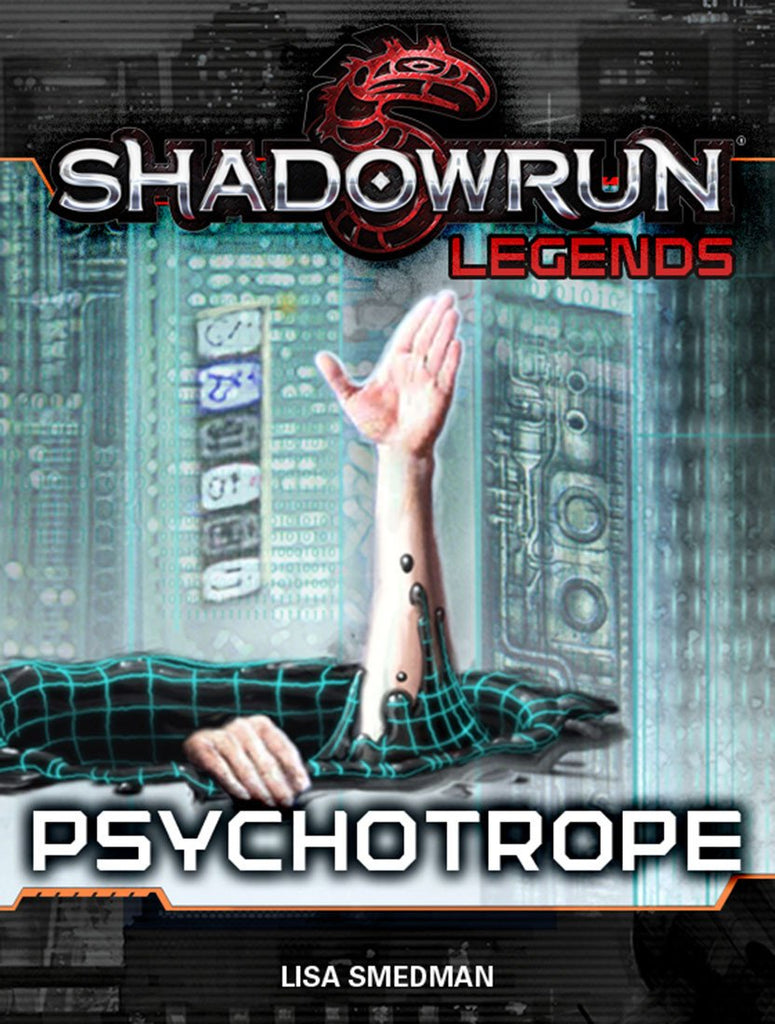 Legends: Psychotrope