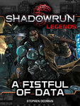 Shadowrun Legends: A Fistful of Data