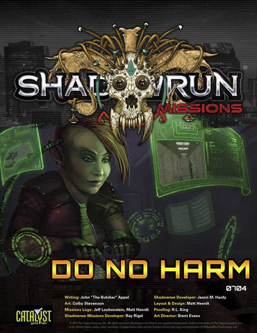 Shadowrun Missions: 07-04: Do No Harm