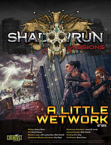 Shadowrun Missions: 07-05: A Little Wetwork