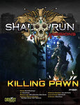 Missions: Killing Pawn (Prime Mission)