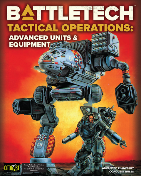 Battletech Tactical Operations: Advanced Units and Equipment -  Catalyst Game Labs