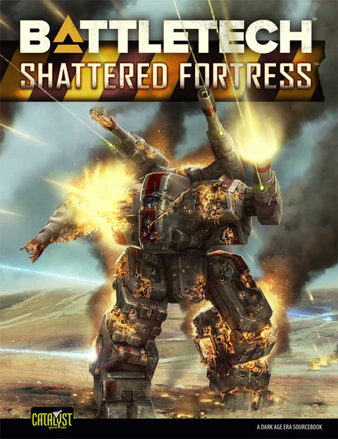 Shattered Fortress: BattleTech (T.O.S.) -  Catalyst Game Labs