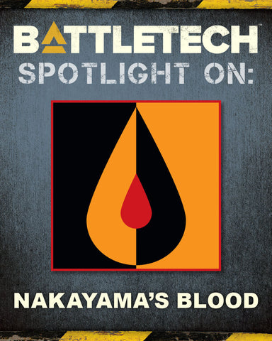 BattleTech: Spotlight On: Nakayama's Blood