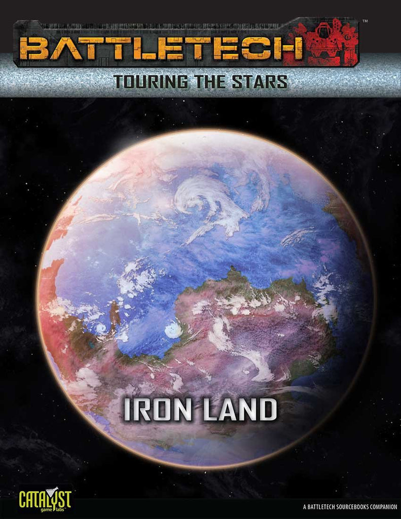 BattleTech: Touring the Stars: Iron Land
