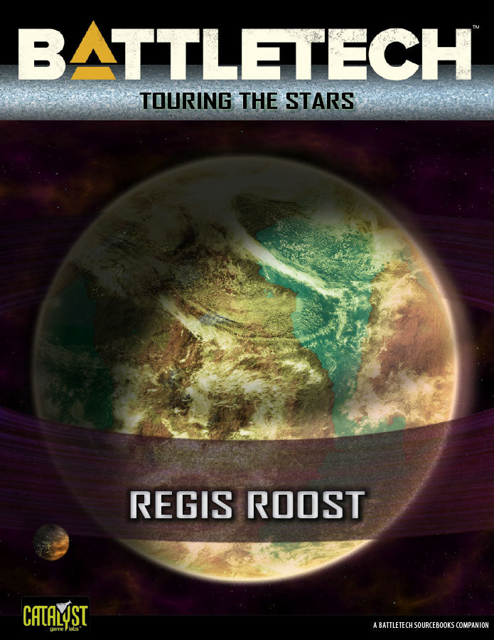 BattleTech: Touring the Stars: Regis Roost