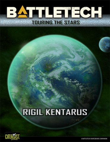 BattleTech: Touring the Stars: Rigil Kentarus