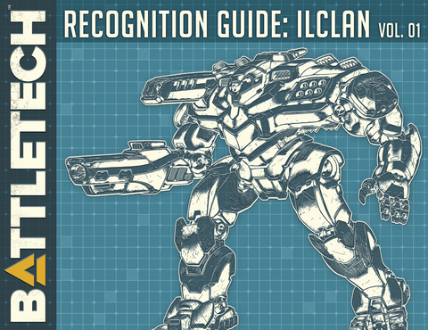 BattleTech: Recognition Guide: ilClan Vol. 1