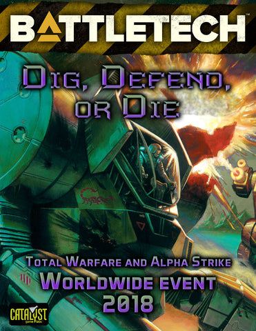 BattleTech: Dig Defend or Die