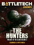 Legends: The Hunters (Twilight of the Clans Vol 3)