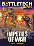 BattleTech Legends: Impetus of War by Blaine Lee Pardoe