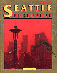 Setting Sourcebook: Seattle Sourcebook