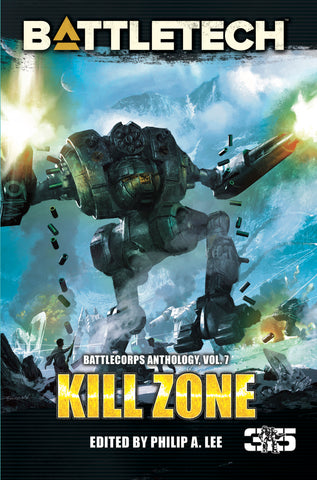BattleTech: Kill Zone (BattleCorps Anthology Vol. 7, epub)