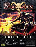 Shadowrun Missions: 04-02: Extraction