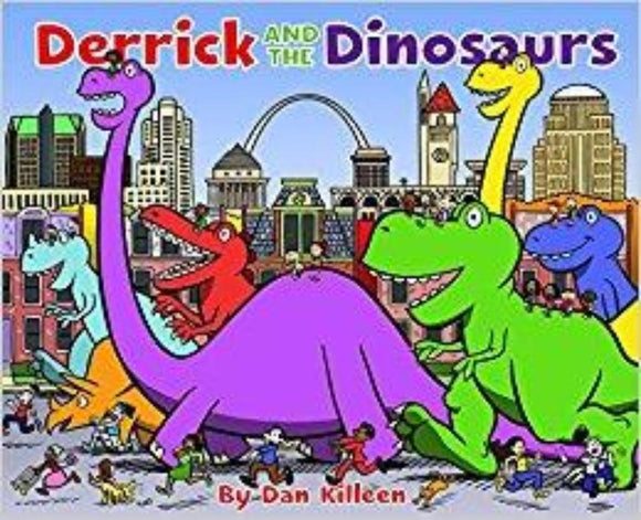 Derrick and the Dinosaurs by Dan Killeen
