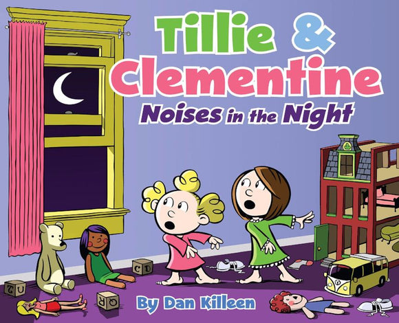 Tillie & Clementine: Noises in the Night