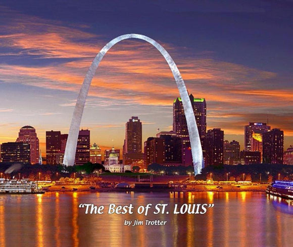 The Best of Saint Louis by Jim Trotter