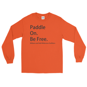 Paddle On. Be Free. Unisex Long Sleeve T-Shirt with Williams and Hall banner on front and Moose Logo on back.